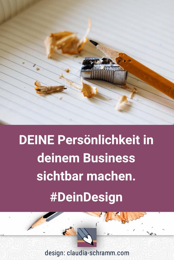 Zeige Deine Persönlichkeit in deinem Business - Dein Design präsentiert den ersten Eindruck!